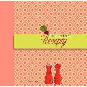 Moje oblíbené recepty (978-80-204-3796-9)