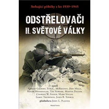 Odstřelovači II. světové války: Strhující příběhy z let 1939–1945 (978-80-204-3489-0)