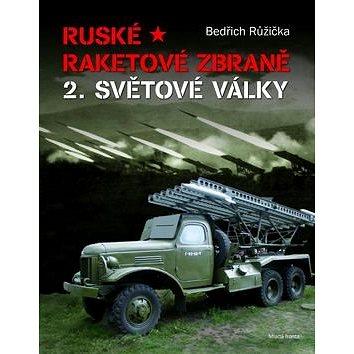 Ruské raketové zbraně 2. světové války (978-80-204-2685-7)