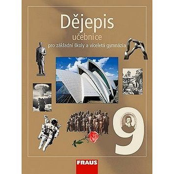 Dějepis 9 Učebnice: Pro zákaldní školy a víéceletá gymnázia (978-80-7238-694-9)