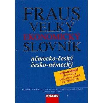 Fraus Velký ekonomický slovník německo-česká česko-německý (978-80-7238-704-5)