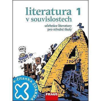 Literatura v souvislostech 1 Učebnice literatury pro střední školy (978-80-7489-007-9)