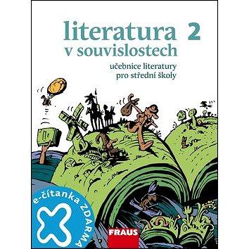 Literatura v souvislostech 2 Učebnice literatury pro střední školy (978-80-7238-976-6)