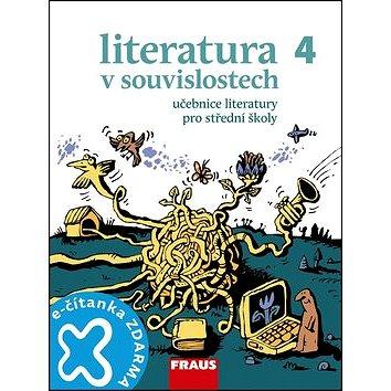 Literatura v souvislostech 4 Učebnice literatury pro střední školy (978-80-7238-904-9)