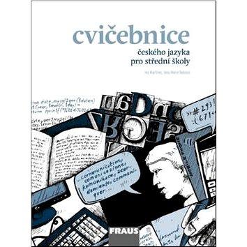Cvičebnice českého jazyka pro střední školy (978-80-7238-781-6)
