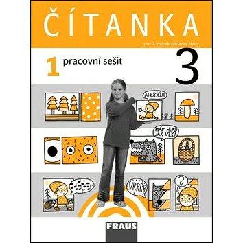 Čítanka 3/1 pracovní sešit: pro 3. ročník ZŠ (978-80-7238-864-6)