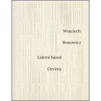 Lidové básně Ozvěny (978-80-7474-145-6)
