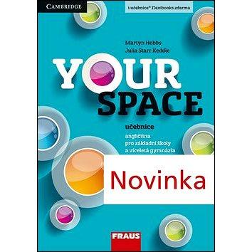 Your Space 2 Učebnice: Angličtina pro zákaldní školy a víceletá gymnázia (978-80-7489-018-5)