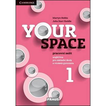 Your Space 1 Pracovní sešit: Angličtina pro základní školy a víceletá gymnázia (978-80-7489-015-4)