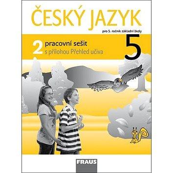Český jazyk 5/2 pracovní sešit: pro 5. ročník ZŠ (978-80-7238-962-9)