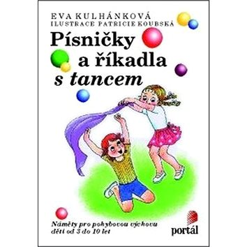 Písničky a říkadla s tancem (978-80-262-0994-2)