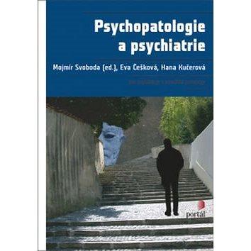Psychopatologie a psychiatrie (978-80-262-0976-8)