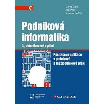 Podniková informatika: 3., aktualizované vydání (978-80-247-5457-4)