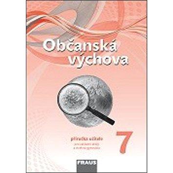 Občanská výchova 7 Příručka učitele (978-80-7238-880-6)