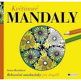 Květinové MANDALY: Relaxační omalovánky pro dospělé (8594155757145)