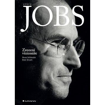 Steve Jobs Zrození vizionáře (978-80-247-5509-0)