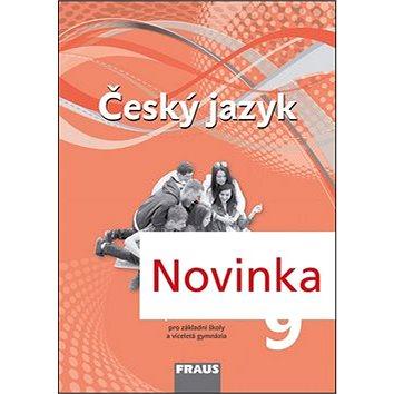 Český jazyk 9 pro základní školy a víceletá gymnázia pracovní sešit: Pro základní školy a víceletá g (978-80-7489-043-7)