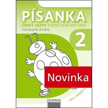 Písanka 2 Český jazyk Genetická metoda: Nevázané písmo Pro 1. ročník ZŠ (978-80-7489-059-8)