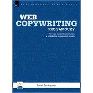 Webcopywriting pro samouky (978-80-7413-176-9)