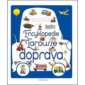 Encyklopedie Larousse Doprava (978-80-242-4842-4)