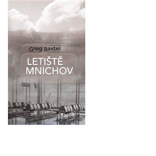 Letiště Mnichov (978-80-257-1578-9)