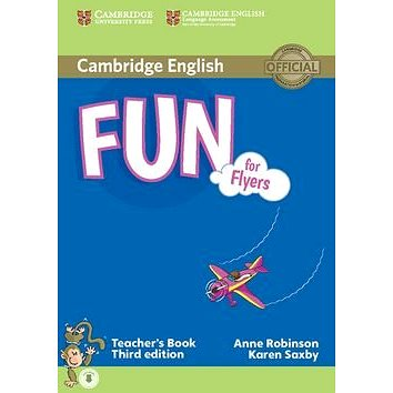 Fun for Flyers Teachers Book: Third edition; with audio (9781107444843)