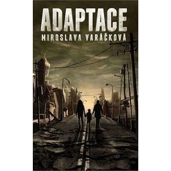 Adaptace (978-80-7529-050-2)
