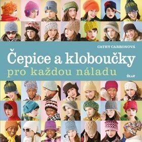 Čepice a kloboučky pro každou náladu (978-80-249-2936-1)