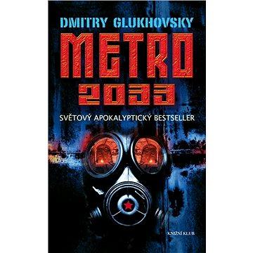 Metro 2033 (978-80-242-5116-5)