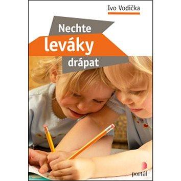 Nechte leváky drápat: Metodika levorukého psaní, kreslení a malování (978-80-262-0992-8)