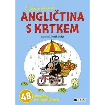 Obrázková ANGLIČTINA S KRTKEM: 48 slovíček na kartičkách (978-80-253-2509-4)