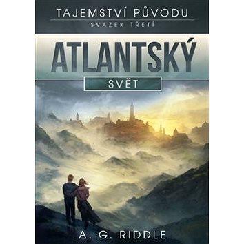 Atlantský svět: Tajemství původu (978-80-257-1652-6)
