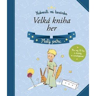 Malý princ Velká kniha her: Nakresli mi beránka (978-80-264-0877-2)