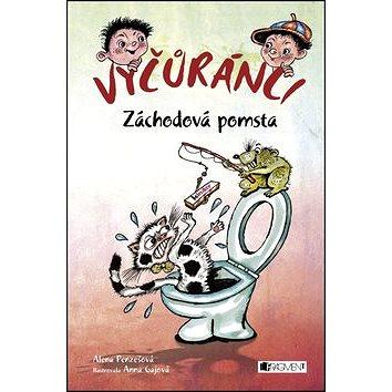 Vyčůránci Záchodová pomsta (978-80-253-2454-7)