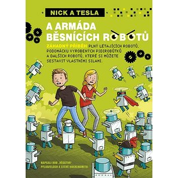 Nick a Tesla a armáda běsnících robotů (978-80-7387-954-9)
