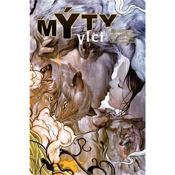Mýty Vlci (978-80-7449-328-7)