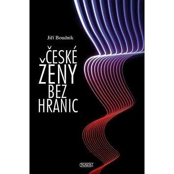 České ženy bez hranic (978-80-7211-481-8)
