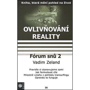 Fórum snů 2: Ovlivňování reality IX. (978-80-8100-153-6)