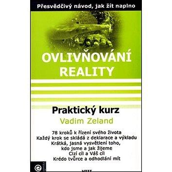 Praktický kurz: Ovlivňování reality VIII. (978-80-8100-140-6)