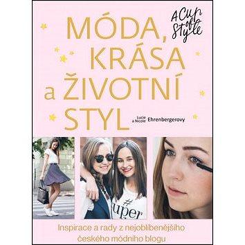 Móda, krása a životní styl: Inspirace a rady z nejoblíbenějšího českého módního blogu (978-80-264-0882-6)
