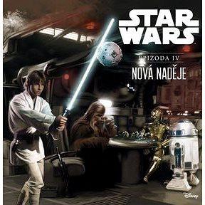 STAR WARS Nová naděje: Epizoda IV (978-80-00-04108-7)