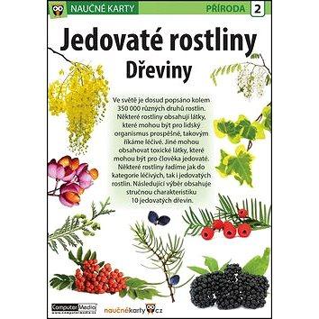 Naučné karty Jedovaté rostliny Dřeviny (978-80-7402-191-6)
