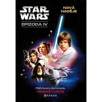 STAR WARS Nová naděje: Epizoda IV (978-80-264-0888-8)