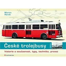 České trolejbusy: historie a současnost, typy, technika, provoz (978-80-247-5552-6)