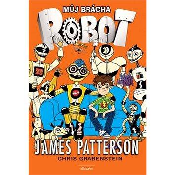 Můj brácha robot (978-80-00-04103-2)