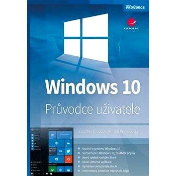 Windows 10: Průvodce uživatele (978-80-247-5700-1)