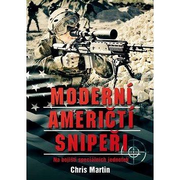 Moderní američtí snipeři: Na bojišti speciálních jednotek (978-80-264-0899-4)