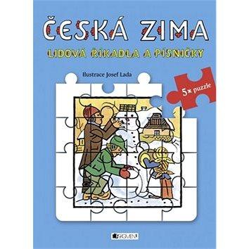 Česká zima Lidová říkadla a písničky (978-80-253-2518-6)