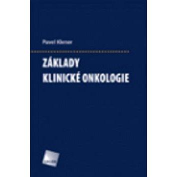 Základy klinické onkologie (978-80-7262-716-5)