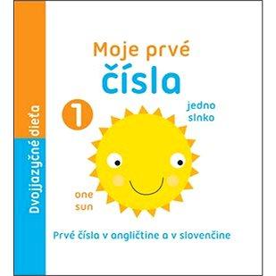 Moje prvé čísla: Prvé čísla v angličtine a v slovenčine (978-80-8142-478-6)